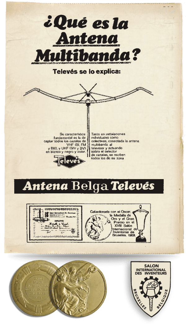 Televes won the gold medal in the Belgium International Inventors Fair, back in 1969