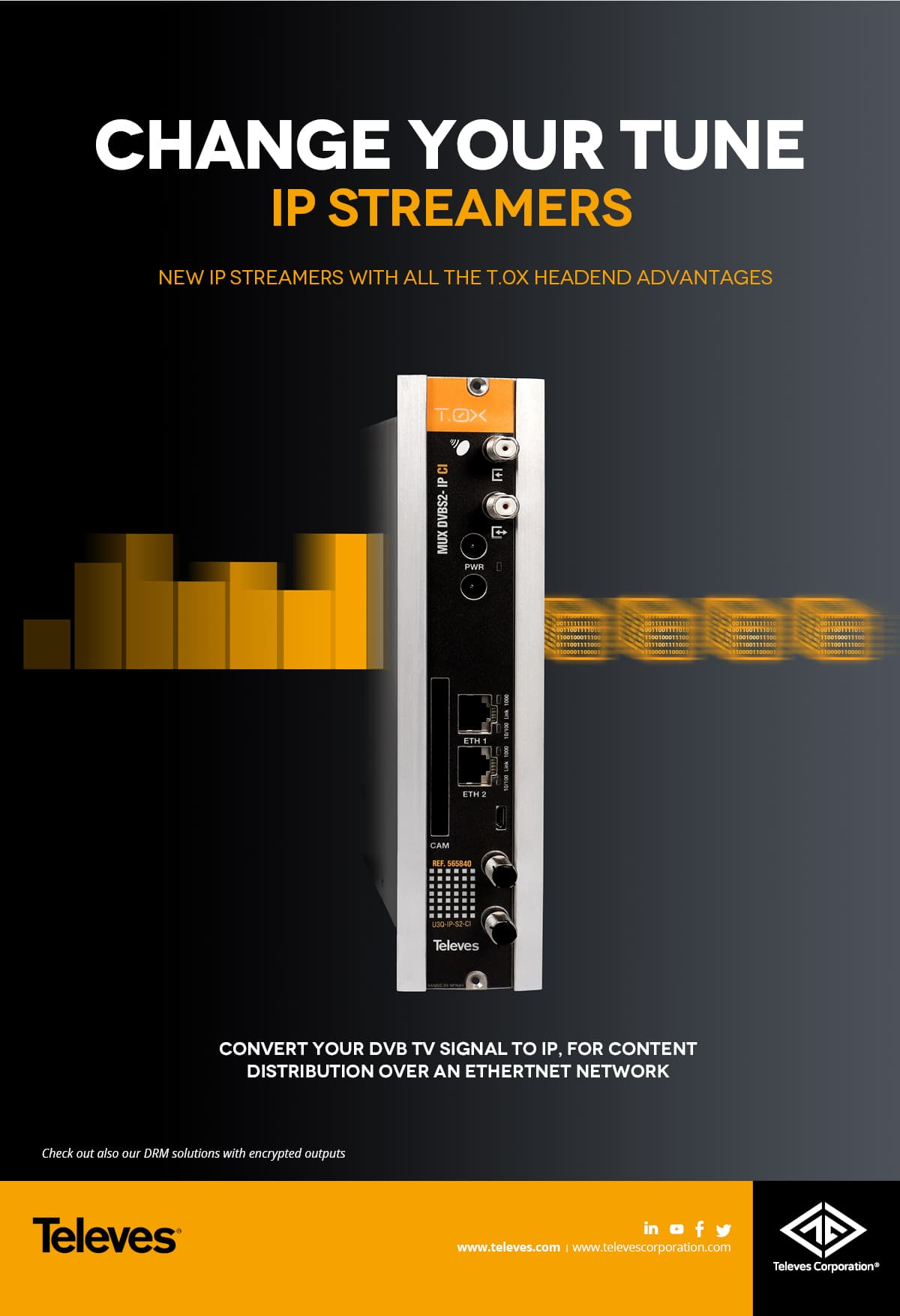 New IP STREAMERS with all the T.0X headend advantages